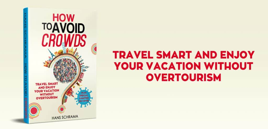 Travel smart and enjoy your vacation without overtourism